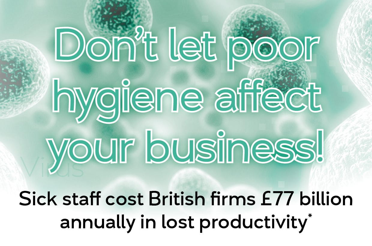 Don't let poor hygiene affect your business!